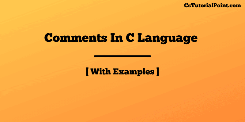 Comments In C