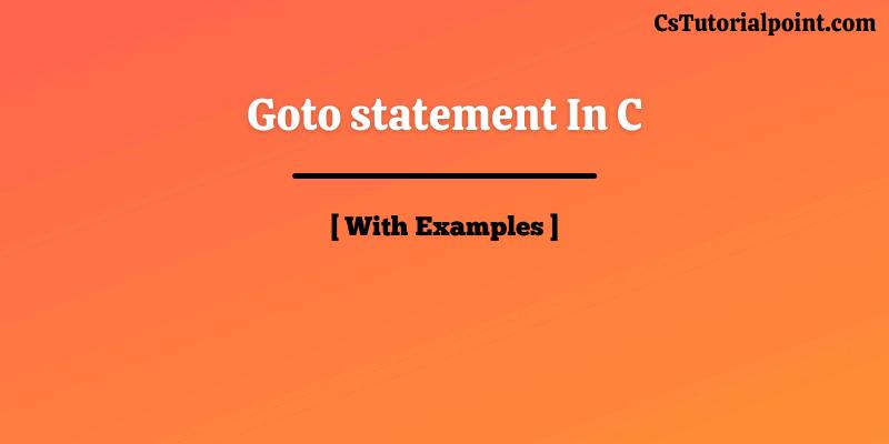 goto statement in C