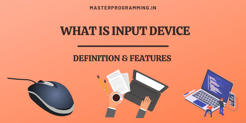 What is Input devices of computer
