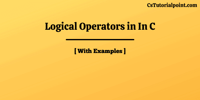 Logical Operators In C