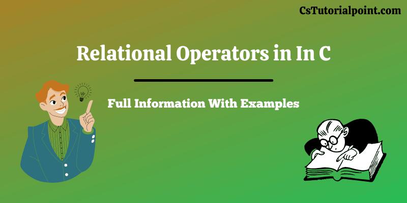 Relational Operators in C
