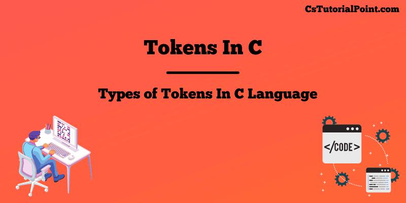 Tokens in C Language