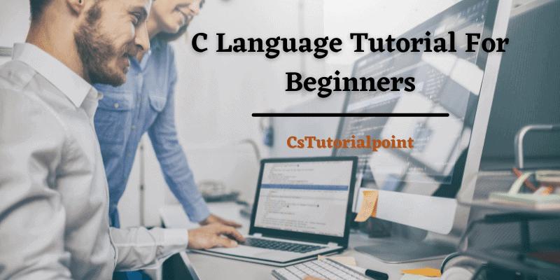 C Language Tutorial