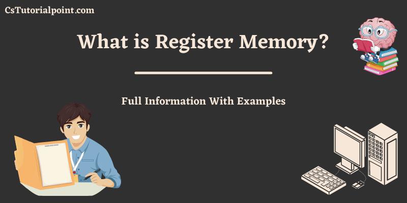 Register Memory