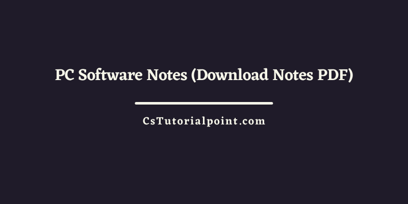 PC Software Notes